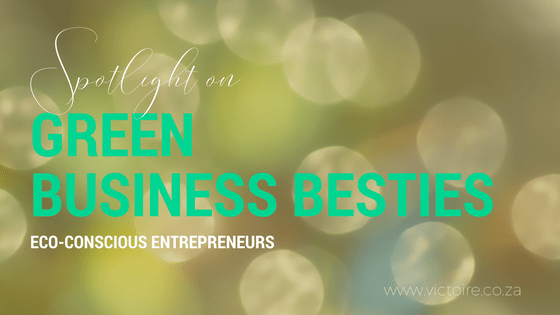 Victoire Oh Naturale - Spotlight on Green Business Besties