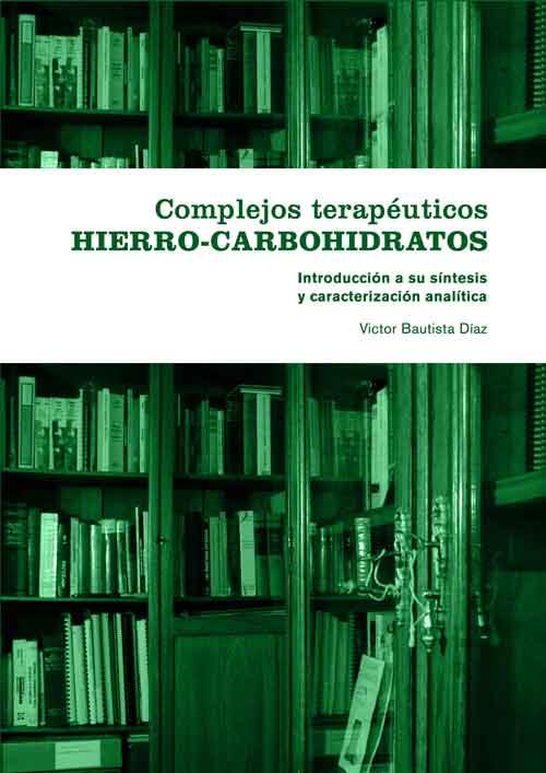 Complejos Terapeuticos Hierro Carbohidratos Introduccion a su sintesis y caracterizacion analitica