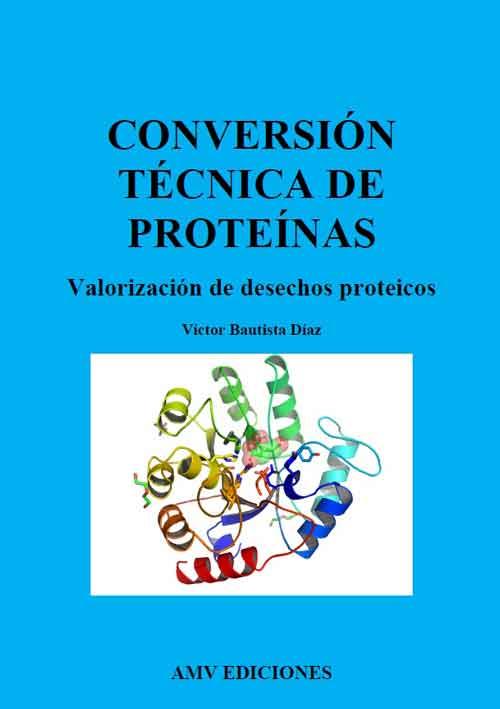 Conversion-tecnica-de-proteinas-Valorizacion-de-desechos-proteicos