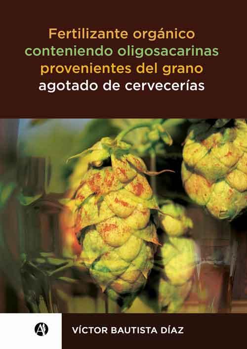 Fertilizante-organico-conteniendo-oligosacarinas-provenientes-del-grano-agotado-de-cervecerias