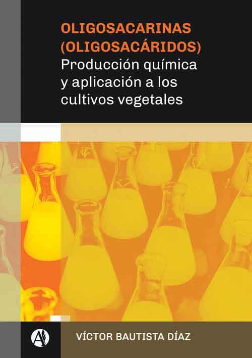 Oligosacarinas-Oligosacaridos-Produccion-quimica-y-aplicacion-a-los-cultivos-vegetales