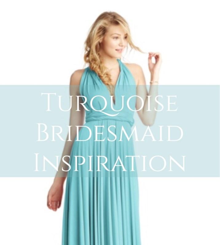 turquoise bridesmaid inspiration