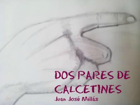 """""""DOS PARES DE CALCETINES"""", de Juan José Millás, es uno de mis minicuentos-articuentos favoritos."""