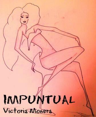 Impuntual. Victoria Monera. Un minicuento (o microrrelato) sobre la impuntualidad, sus causas y sus consecuencias. Mi experiencia personal.