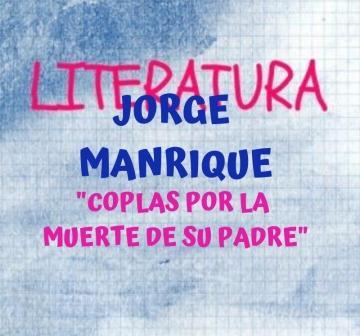 JORGE MANRIQUE. Coplas