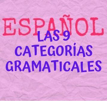 Las 9 Categorías Gramaticales Divinas Palabras Victoria Monera