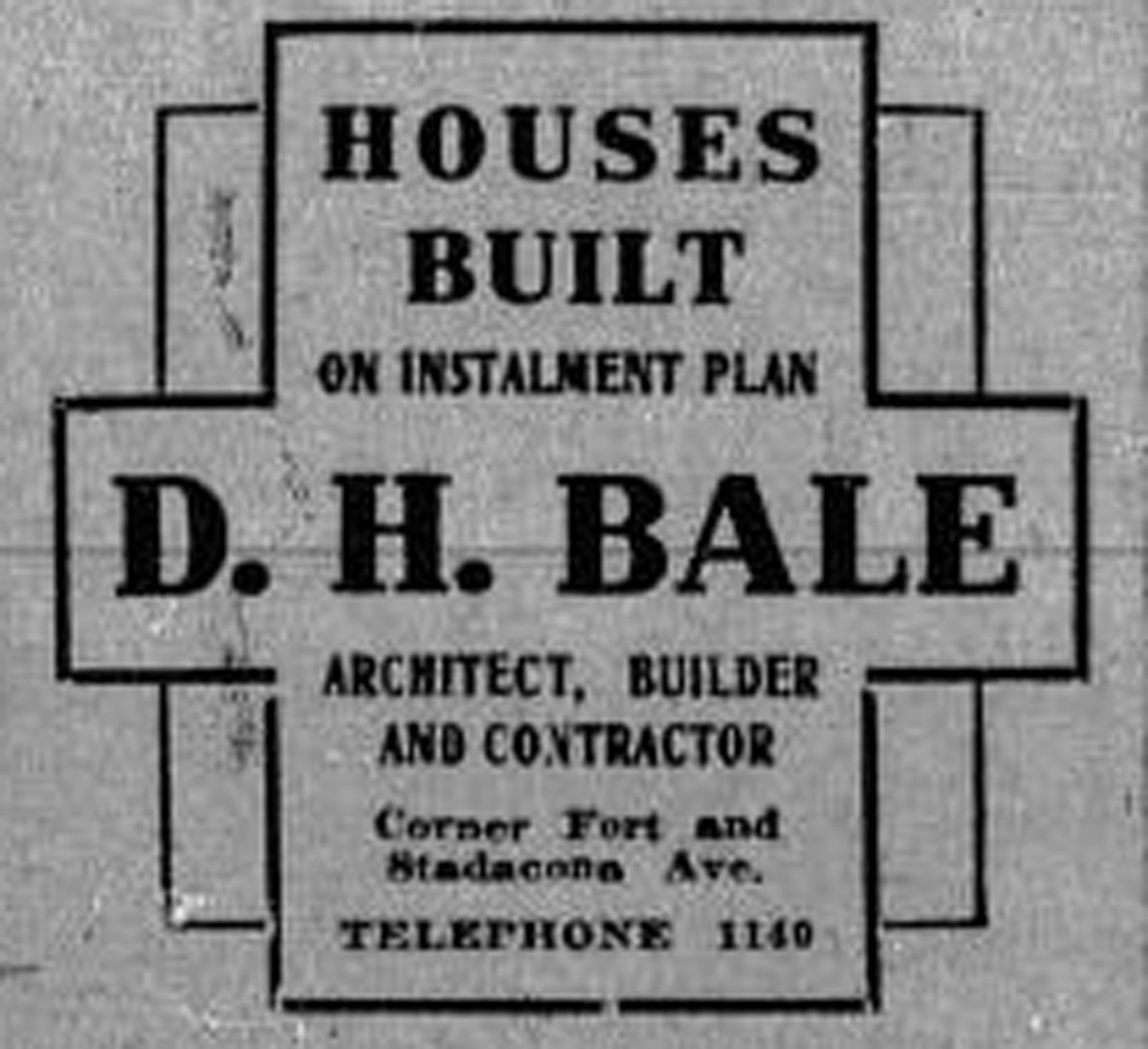 1913 advertisement for D.H. Bale, Architect, Builder And Contractor.