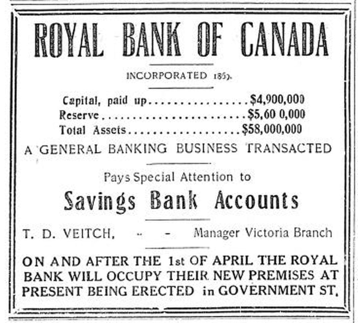 "1909 advertisement for Royal Bank of Canada, Victoria Branch. The ""New Premises At Present Being Erected In Government Street"" is 1108 Government Street. (Victoria Online Sightseeing collection)"
