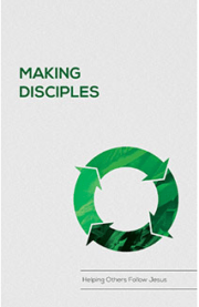 Making Disciples Manual