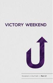 Victory Weekend Manual
