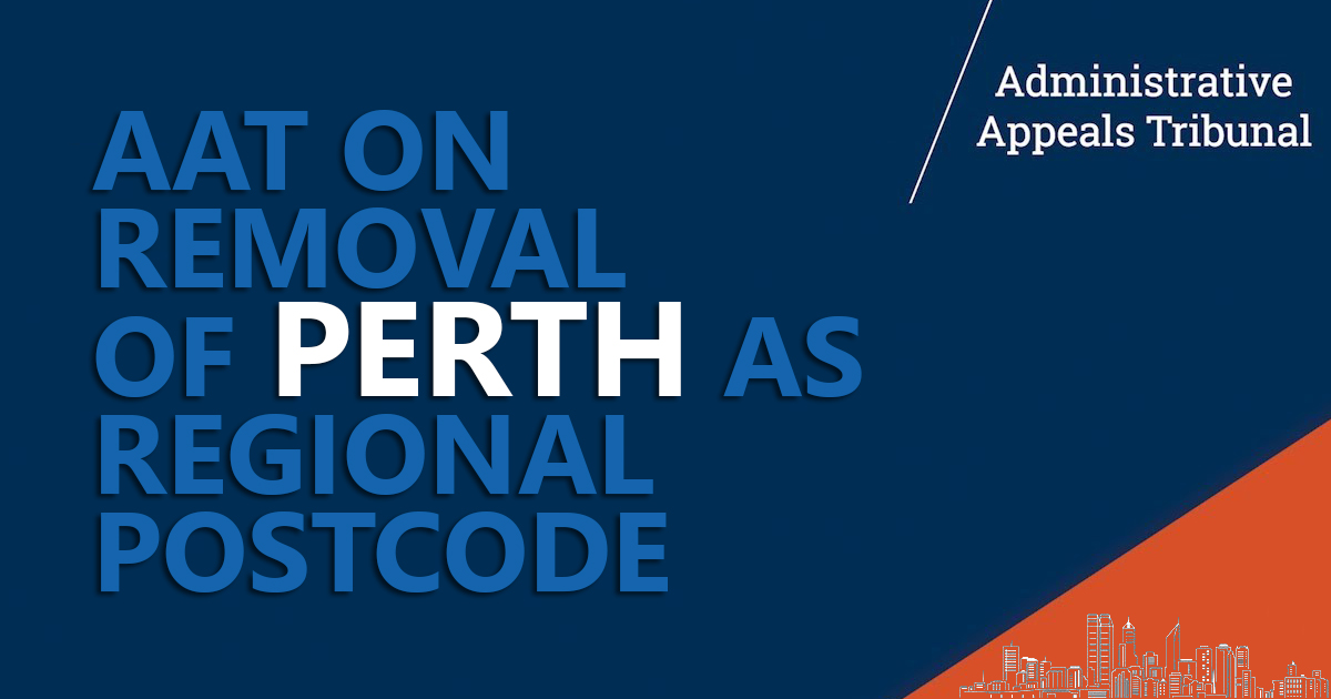 AAT on removal of Perth as regional postcode