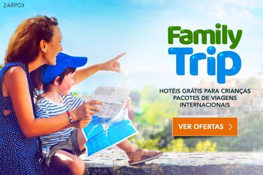 Promoção Family Trip Zarpo