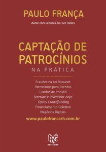Novo livro de Paulo França aponta caminhos para captação de recursos para empreendimentos