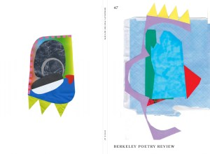Cover of the Berkeley Poetry Review, issue 47, an abstract collage in mostly blues, with something resembling a yellow crown at the top of the shapes.