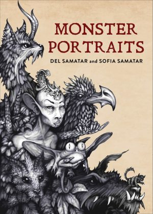 "Cover for ""Monster Portraits,"" by Del Samatar and Sofia Samatar. The cover is the color of a tea stain or aged paper, and there are black and white illustrations of various mythical creatures and monsters diagonally across the left half of the cover."