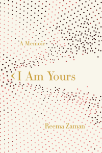 Cover of I Am Yours, by Reema Zaman