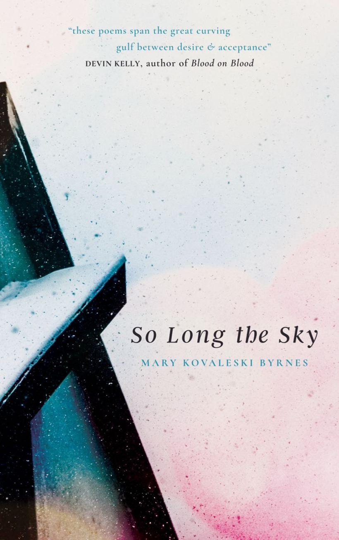 VIDA Review Reviews! Mary Kovaleski Byrnes' So Long the Sky