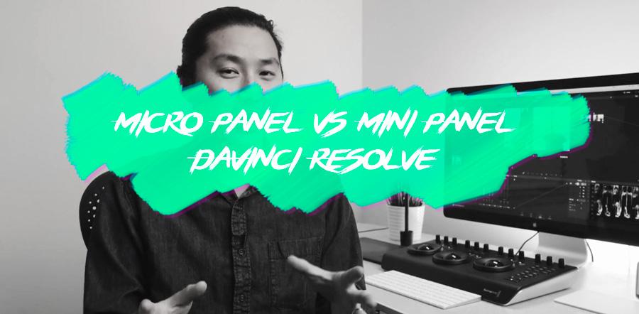 Mini Panel vs Micro Panel Blackmagic DaVinci Resolve