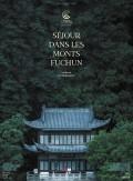 Sejour dans les monts Fuchun