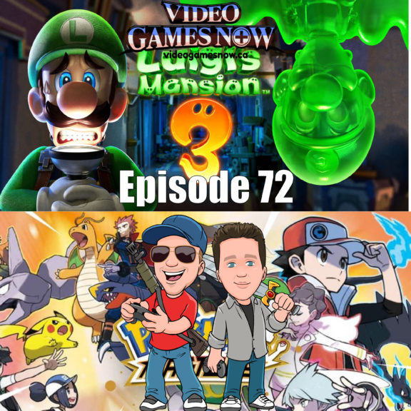 Video Games NOW Podcast Episode 72