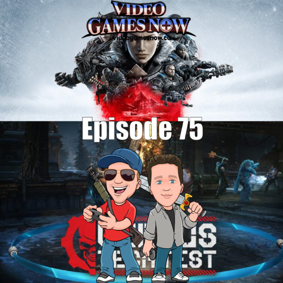 Video Games NOW Podcast Episode 75