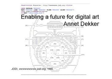 «Enabling a future for digital art» var tittelen på Annet Dekkers foredrag, med Jodi sitt kunstverk i bakgrunnen.