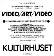 Invitasjonskort for den viktige utstillingen Video Art Video på Kulturhuset i Stockholm i 1985