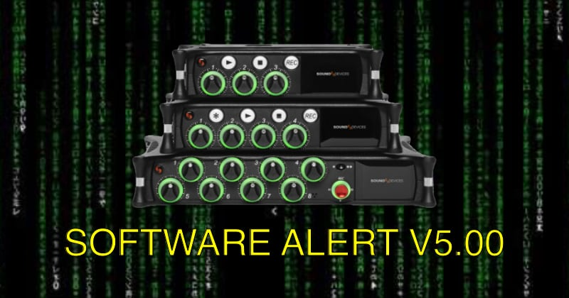 Software Alert: Sound Devices MixPre V5.00 – An In Depth Look