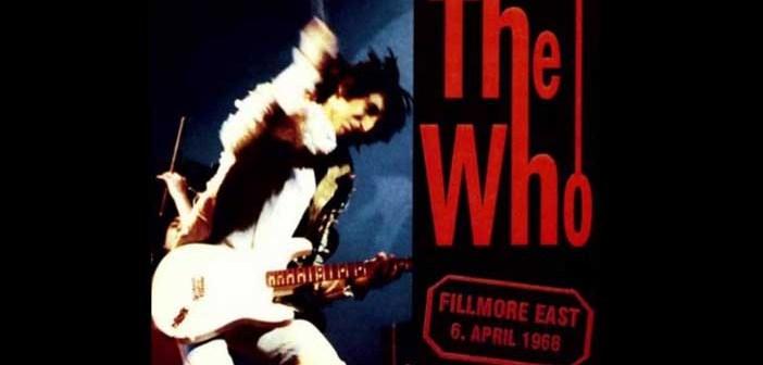 """Gli Who pubblicano 3 LP """"Live at Fillmore East"""" del 1968"""