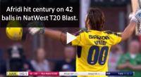 afridi natwest t20 blast 42 balls century