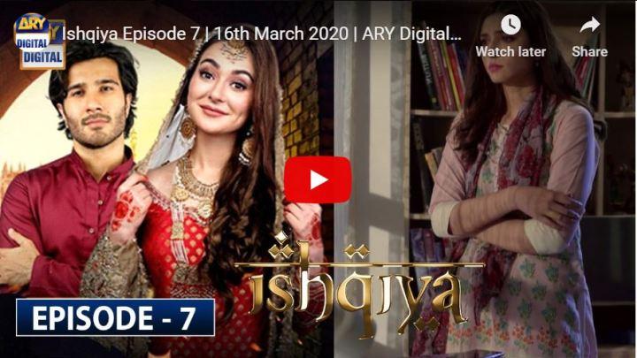 Ishqiya Episode 7 ARY Digital