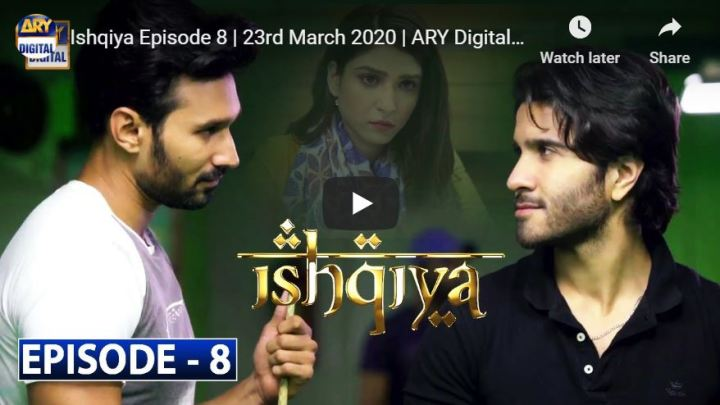 Ishqiya Episode 8 ARY Digital Drama