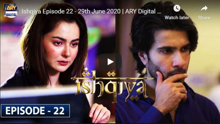 Ishqiya Episode 22 ARY Digital Drama