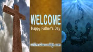 Welcome Loop: Father's Day