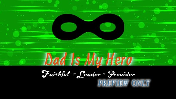 Dad Is My Hero Motion Worship