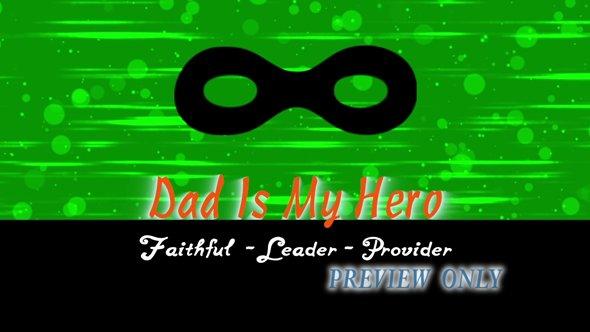 Dad Is My Hero Motion Worship