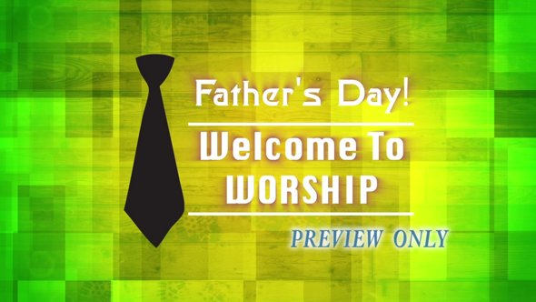 Father's Day: Welcome To Worship