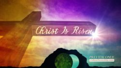 Christ Is Risen Easter Sunday Motion