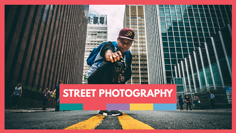 Tips for Better Street Photography
