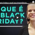 o que é e qual a importância da black friday
