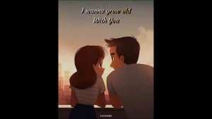 I wanna grow old with you status Westlife Status