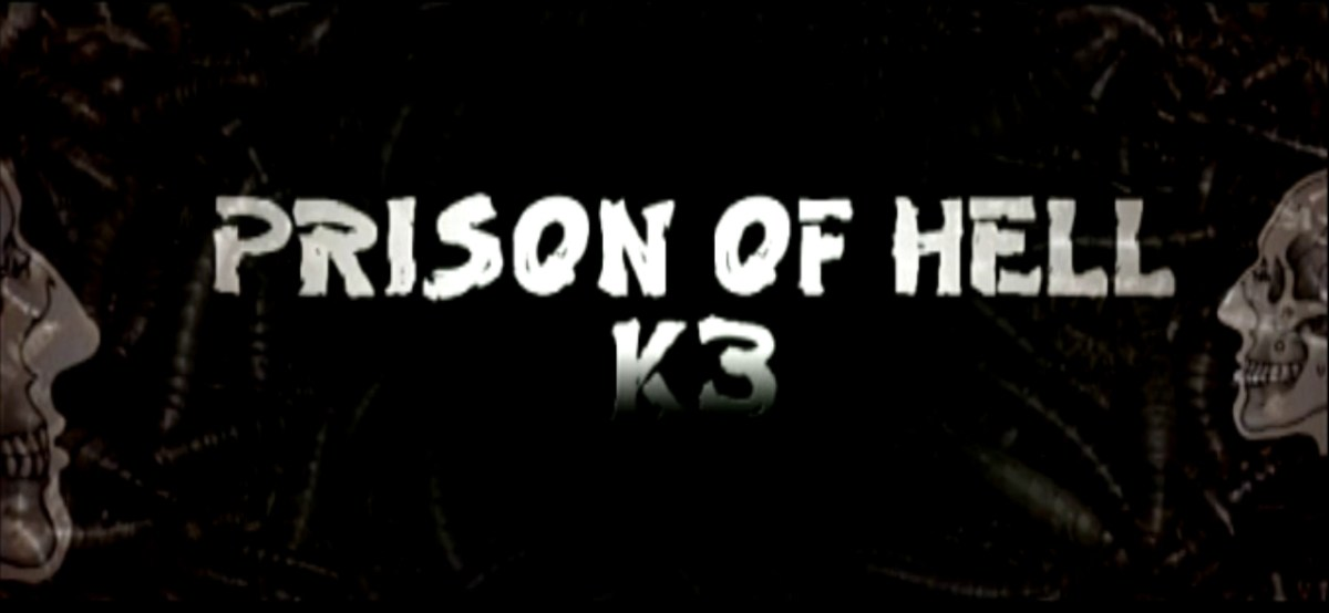 K3 - Prison of Hell