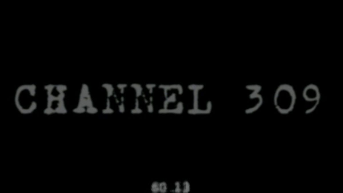 Channel 309 Episode 7-9