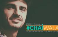 Chaiwala | Sid Mr. Rapper | Ft. Arshad Khan | Studio87