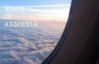 A Week In Armenia