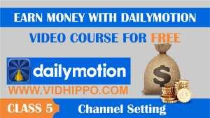 Make Money Dailymotion - class 5