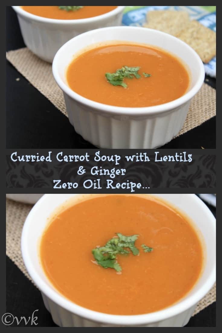Zero Oil Curried Carrot Soup with Lentils and Ginger