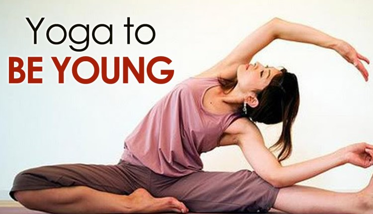 Yoga To Be Young – The Various Asanas