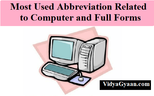 Most Used Abbreviation Related to Computer and Full Forms