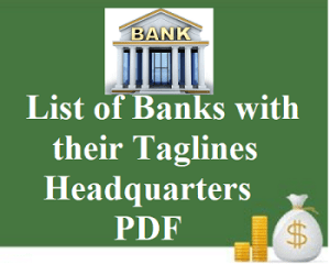List of Banks with their Taglines, Headquarters PDF